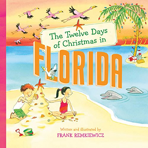 The Twelve Days of Christmas in Florida (The Twelve Days of Christmas in America)