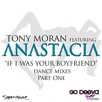 If I Was Your Boyfriend (Dance Mixes, Pt. 1)