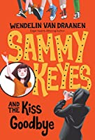 Sammy Keyes and the Kiss Goodbye