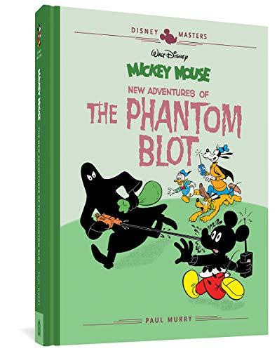 Walt Disney's Mickey Mouse: New Adventures of the Phantom Blot: Disney Masters Vol. 15 (The Disney Masters Collection)