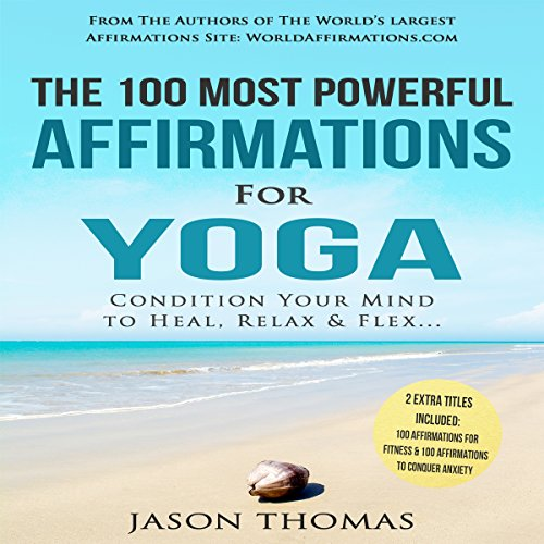 The 100 Most Powerful Affirmations for Yoga audiobook cover art