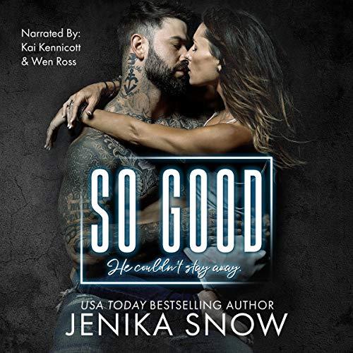 So Good Audiobook By Jenika Snow cover art