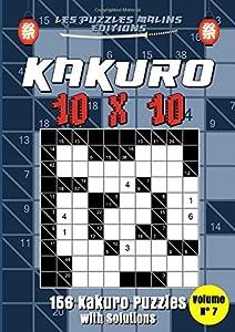 Kakuro 10x10 156 Kakuro puzzles with solutions Volume n°7: Kakuro Puzzle Books For Adults, Cross Sums Puzzle Books, Large Print