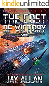 The Cost of Victory: Crimson Worlds 2