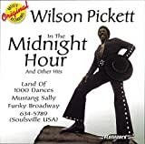 In the Midnight Hour and Other Hits von Wilson Pickett