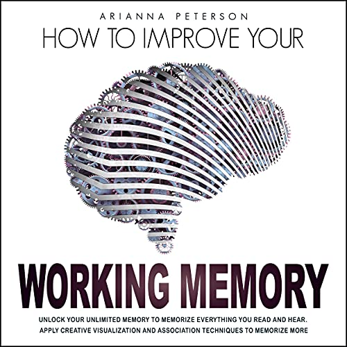 How to Improve Your Working Memory cover art