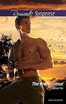 The Professional (Dangerous in Dallas Book 3) by [Addison Fox]