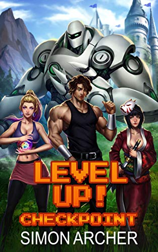 Level Up!: Checkpoint (English Edition)