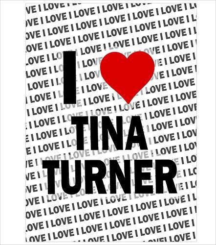AK Giftshop - Póster (tamaño A3), diseño con Texto en inglés I Love Tina Turner