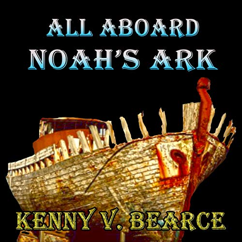 All Aboard Noah's Ark audiobook cover art