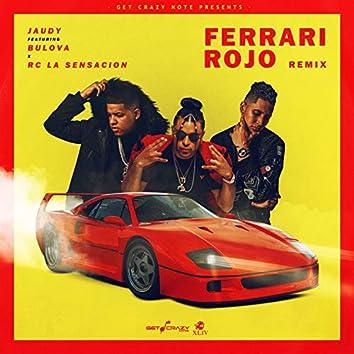 Ferrari Rojo (Remix)