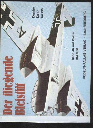 Do 17 fliegende Bleistift, Podzun Band 46, 50 Seiten, tolle Bilder, Einband Klebestreifen, ohne Poster