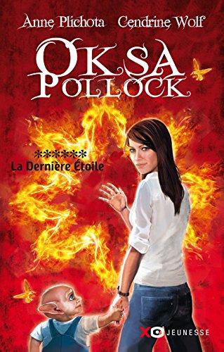 Oksa Pollock - Tome 6 - La dernière étoile