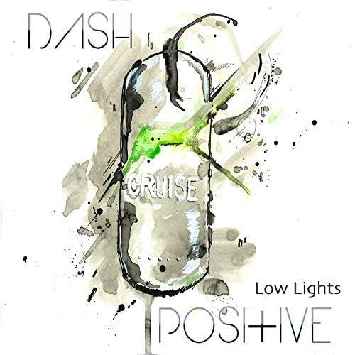 Dash Positive