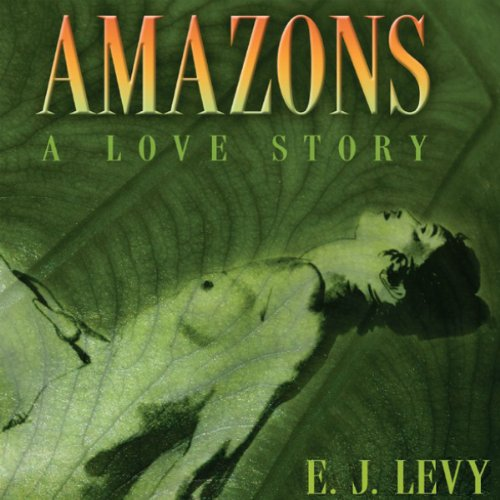 Amazons: A Love Story audiobook cover art