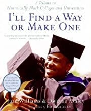 I'll Find a Way or Make One: A Tribute to Historically Black Colleges and Universities (English Edition)
