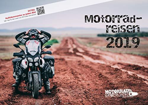 Motorradreisen 2019 Wandkalender von Erik Peters – Mit Videokommentar zu jedem Bild