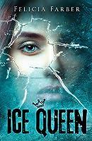 Ice Queen: High School Outcast vs. Class Mean Girl