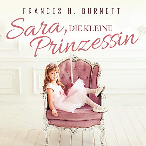 Sara, die Kleine Prinzessin cover art