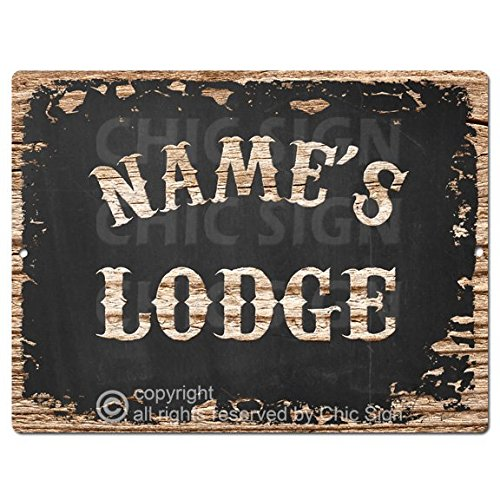 Chic Sign NAME'S LODGE Custom Personalized Tin Rustic Vintage style Retro Kitchen Bar Pub Coffee Shop Decor 9'x 12' Metal Plate Sign Home Store man cave Decor Gift Ideas