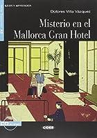 Leer y aprender: Misterio en el Mallorca Gran Hotel + CD