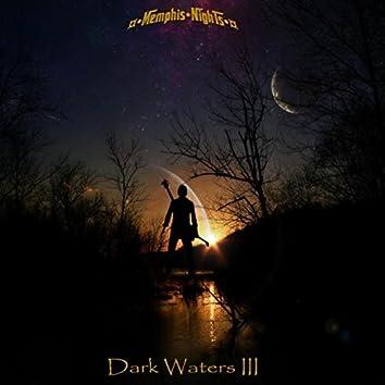 Dark Waters III