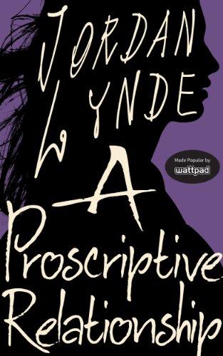 Ebook A Proscriptive Relationship By Jordan Lynde