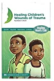 Healing Children's Wounds of Trauma