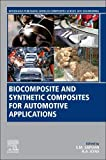 Biocomposite and Synthetic Composites for Automotive Applications (Woodhead...