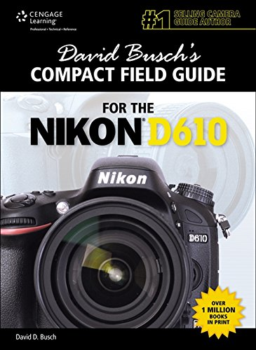 David Busch's Compact Field Guide for the Nikon...