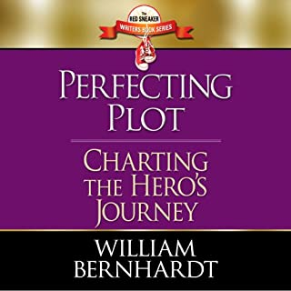 Perfecting Plot: Charting the Hero's Journey audiobook cover art