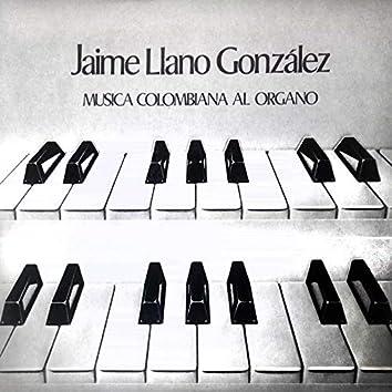Musica Colombiana al Organo