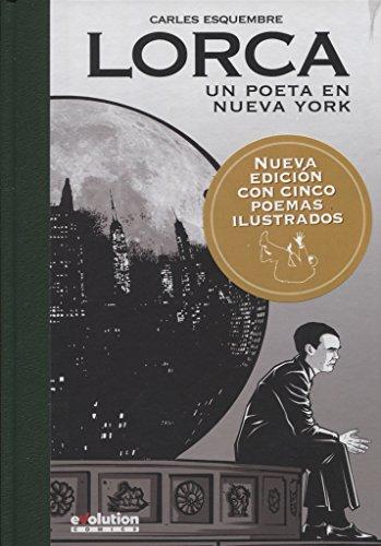 Lorca. Un poeta en Nueva York - 2ª Edición