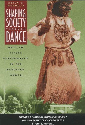 Shaping Society through Dance: Mestizo Ritual Performance in