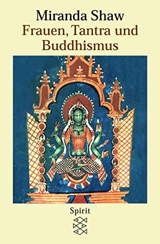 Frauen, Tantra und Buddhismus