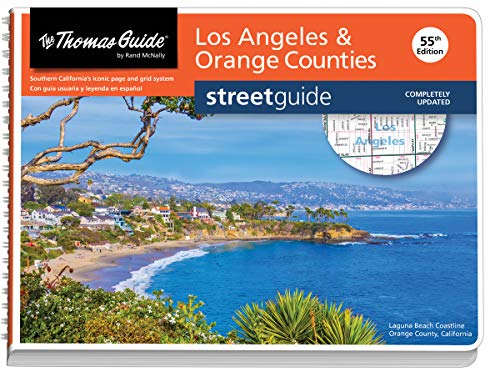 Thomas Guide: Los Angeles and Orange Counties Street Guide 55th Edition (The Thomas Guide Streetguide)