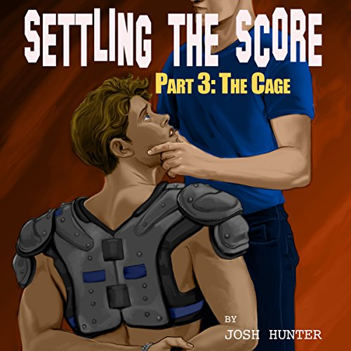 Couverture de Settling the Score - Part 3: The Cage