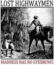 Best the lost highwaymen Reviews