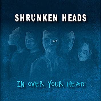 In Over Your Head
