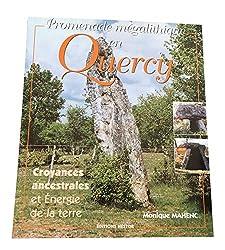 Promenade mégalithique en Quercy - Monique Mahenc