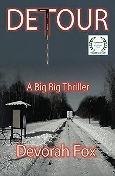 Detour: A Big Rig Thriller by [Devorah Fox]