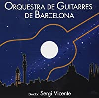 Guitar Orchestra of Barcelona by Guitar Orchestra of Barcelon (2011-04-12)