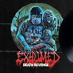 Exhumed- Death Revenge