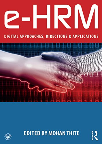 e-HRM: Digital Approaches, Directions & Applications (English Edition)