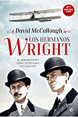 Los hermanos Wright (Historia) (Spanish Edition) Kindle Edition
