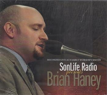 SonLife Radio Presents Brian Haney Recorded Live At Family Worship Center