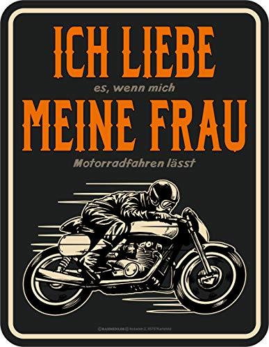 RAHMENLOS Deko Blechschild: Ich Liebe Meine Frau - Wenn sie Mich Motorrad Fahren lässt
