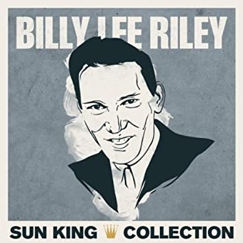 Sun King Collection - Billy Lee Riley