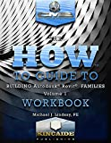 The How to Guide to Building Autodesk® Revit® Families Volume I Workbook (English Edition)