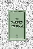 The Garden Journal: Guided Log B...